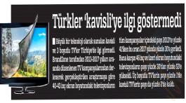 Türkler kavisliye ilgi göstermedi.